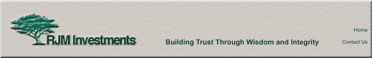 RJM Investments - Building Trust Through Wisdom and Integrity